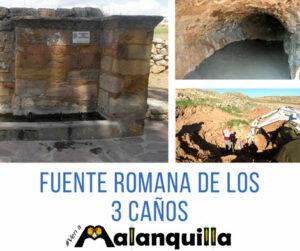 cisterna romana de la fuente de los 3 caños de malanquilla