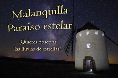 malanquilla es el mejor lugar para observar estrellas gracias a la limpieza de sus cielos y escasa contaminación lumínica como se puede ver en la imagen del molino de viento de malanquilla con la via láctea al fondo