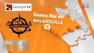 portada del reportaje de territorio vivo de aragón tv sobre el nuevo gastro bar de malanquilla