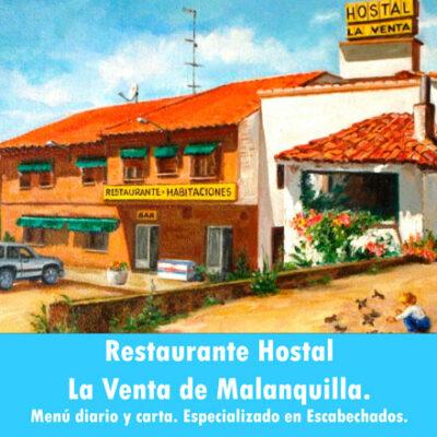 hostal restaurante la venta de malanquilla especializado en escabechados